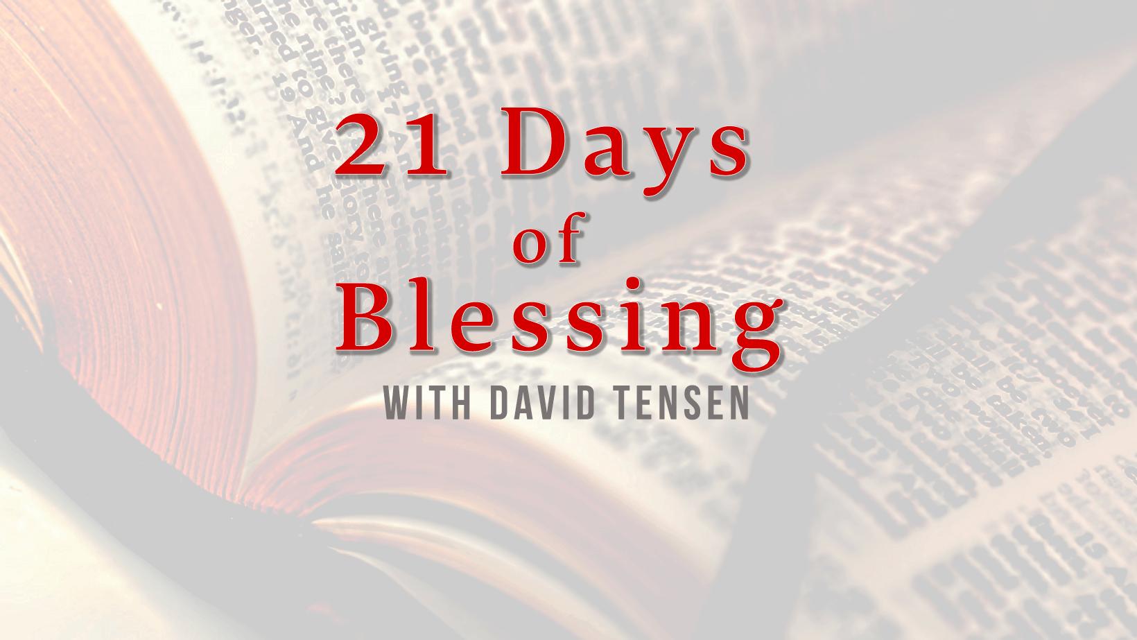 New Years Blessing – 21 Days of Blessing – davidtensen.com